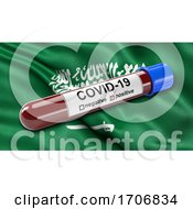 Flag Of Saudi Arabia Waving In The Wind With A Positive Covid 19 Blood Test Tube