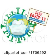 Coronavirus Earth Mascot Wearing A Mask And Holding A Sign