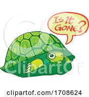 04/23/2020 - Scared Turtle Asking If Its Gone So It Can Come Out Of Its Shell