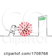 Poster, Art Print Of Stick Man Wearing A Mask And Pushing A Coronavirus To An Exit