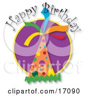 Happy Birthday Greeting With A Colorful Polka Dot Party Hat Clipart Illustration
