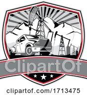 Pick Up Truck And Oil Derrick Shield Badge Retro