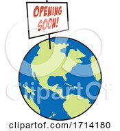 Poster, Art Print Of World Globe With An Opening Soon Sign