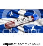 Flag Of Quebec Waving In The Wind With A Positive Covid 19 Blood Test Tube