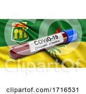 Flag Of Saskatchewan Waving In The Wind With A Positive Covid 19 Blood Test Tube