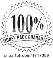 100 Percent Money Back Guarantee Stamp Mark Seal Sign Black And White