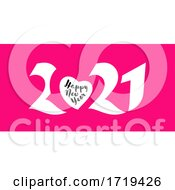 Poster, Art Print Of Elegant White Numbers 2021 With Heart And Happy New Year Greetings On Pink Background