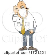 Cartoon Businessman Who Is Hard At Hearing Cupping His Ear To Listen And Wearing A Mask
