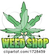 Cannabis Marijuana Pot Leaf Character Over Weed Shop Text