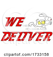 Fast Running Rabbit With We Deliver Text