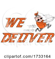 Fast Running Pizza Delivery Man With We Deliver Text by LaffToon