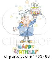 Happy Birthday Greeting And Chef Holding A Cake
