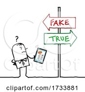Stick Business Man Trying To Find Out What Is Real Or Fake News
