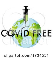 Poster, Art Print Of Vaccine Needle Injected Into Earth With Covid Free Text