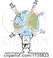 Poster, Art Print Of Stick Man Holding Up A Heavy Earth With Vaccine Syringes