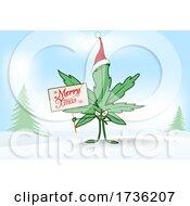 02/02/2021 - Cannabis Marijuana Pot Leaf Character Holding A Merry Christmas Sign