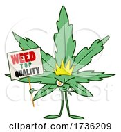 Cannabis Marijuana Pot Leaf Character Holding A Weed Sign