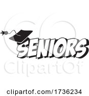 Black And White Mortar Board On Seniors Text