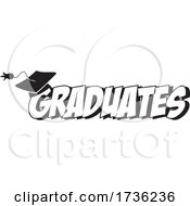 Black And White Mortar Board On Graduates Text