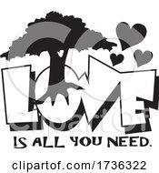 Poster, Art Print Of Love Is All You Need Tree And Hearts Design In Black And White