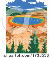 Grand Prismatic Spring In Yellowstone National Park In Teton County Wyoming WPA Poster Art