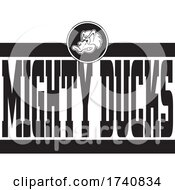 Poster, Art Print Of School Or Sports Team Masoct Head With Mighty Ducks Text
