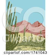 Poster, Art Print Of Organ Pipe Cactus National Monument And Biosphere Reserve Located In Arizona And The Mexican State Of Sonora Wpa Poster Art