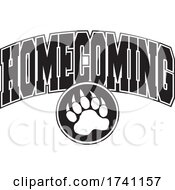 Poster, Art Print Of Black And White Bear Paw With Homecoming Text