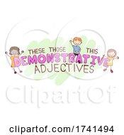 Stickman Kids Demonstrative Adjective Illustration