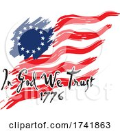 04/18/2021 - American Revolution Betsy Ross Flag With In God We Trust 1776 Text