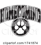 Poster, Art Print Of Black And White Paw Print With Homecoming Text
