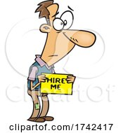 Cartoon Unemployed Man Holding A Hire Me Sign
