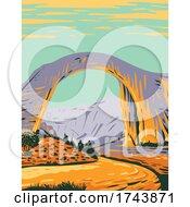 Rainbow Bridge National Monument The Worlds Highest Natural Bridge In Southern Utah United States WPA Poster Art