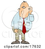 Middle Aged Caucasian Businessman Who Is Hard At Hearing Cupping His Ear To Listen Clipart Illustration by djart
