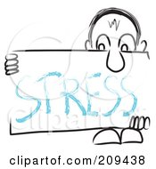 Royalty Free RF Clipart Illustration Of A Long Nosed Sketch Guy Holding A STRESS Sign Board by MacX