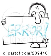 Royalty Free RF Clipart Illustration Of A Long Nosed Sketch Guy Holding An ERROR Sign Board by MacX