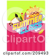 Royalty Free RF Clipart Illustration Of A Sun And School Items Over Summer Class Text