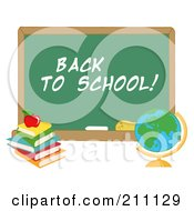Royalty Free RF Clipart Illustration Of A Desk Globe By A Back To School Chalk Board by Hit Toon
