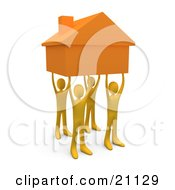 Clipart Illustration Of Four Orange People Holding Up A Home Symbolizing Teamwork Strong Foundation Support And Strong Relationships by 3poD