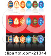 Clipart Illustration Of A Dyed Eggs Spelling Out The Word Easter Shown On White Red And Black Backgrounds