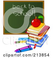 Royalty Free RF Clipart Illustration Of A Stack Of Books Apple And Crayons By A Back To School Chalk Board