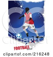 Royalty Free RF Clipart Illustration Of A Soccer Player On A Grungy Blue Halftone Background With Football Soccer Text 1