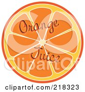 Royalty Free RF Clipart Illustration Of Orange Juice Words Over A Halved Orange