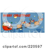 Royalty Free RF Clipart Illustration Of A Merry Christmas Greeting Above A Team Of Reindeer And Santa In His Sleigh Flying