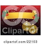 Clipart Picture Of Two Sparkling Yellow Mirror Disco Ball Christmas Ornaments Hanging From A Blank Yellow Scroll With Holly Over A Red Snowflake Background