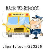 Royalty Free RF Clipart Illustration Of A Back To School Greeting Over A Caucasian School Bus Driver Waving By A Bus by Hit Toon