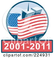 Royalty Free RF Clipart Illustration Of An American Flag And World Trade Center Towers Over 2001 2011