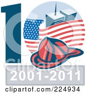 Royalty Free RF Clipart Illustration Of A Fireman Hat Over An American Flag And World Trade Center Towers Over 2001 2011