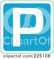 Royalty Free RF Clipart Illustration Of A Blue Parking Sign