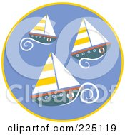 Royalty Free RF Clipart Illustration Of A Circle Of Three Sailboats
